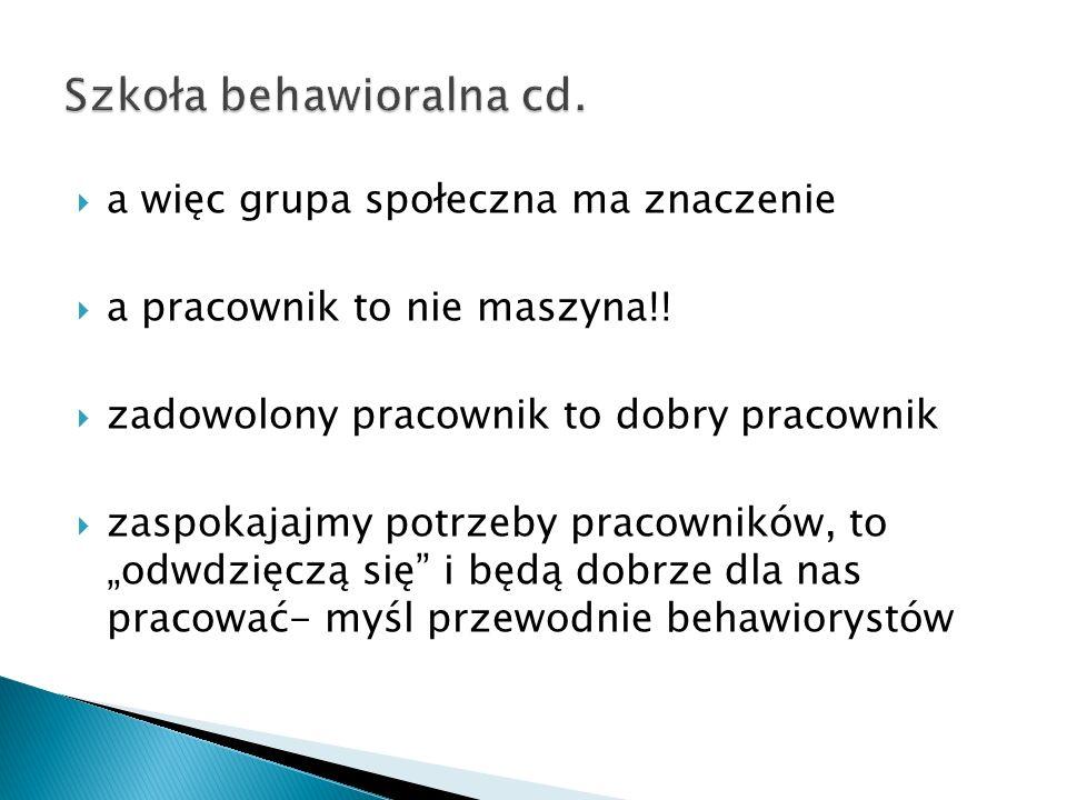 Szkoła behawioralna cd.