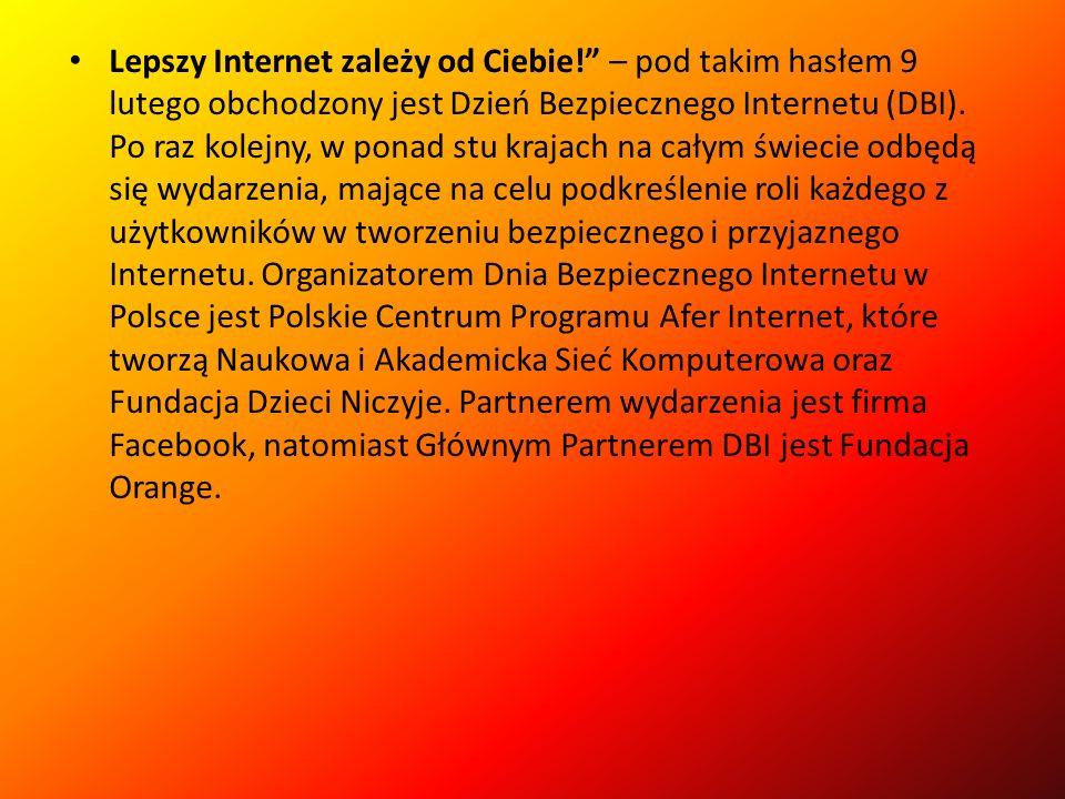 Lepszy Internet zależy od Ciebie