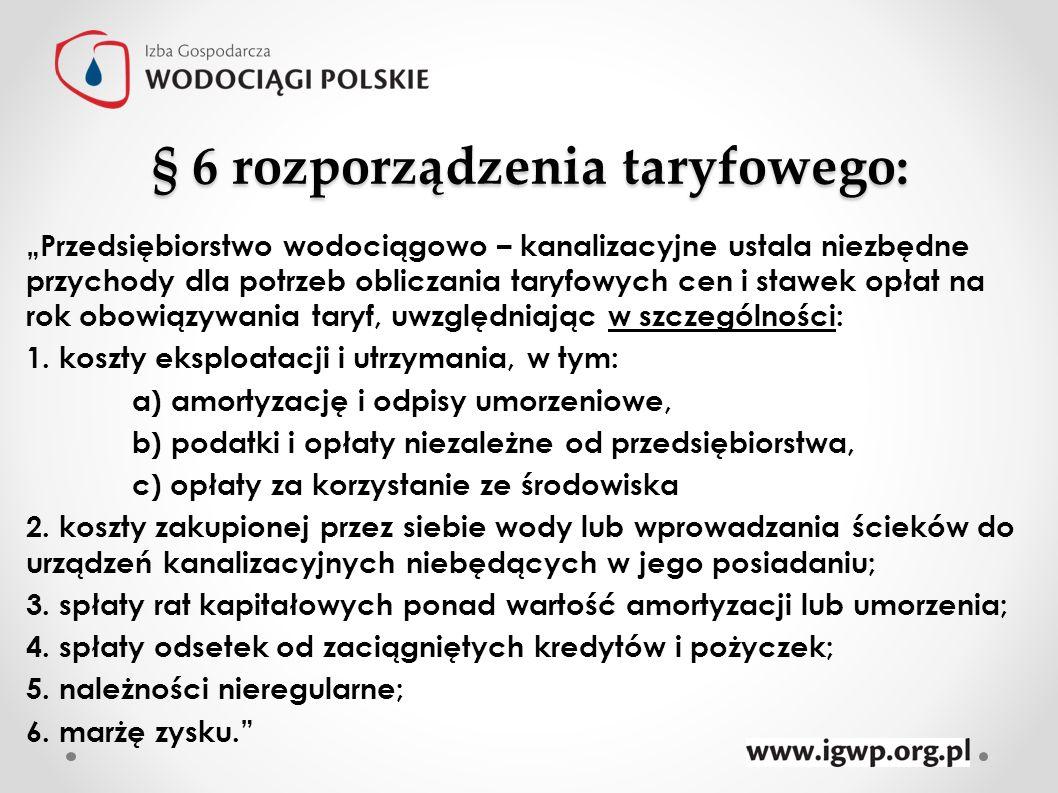 § 6 rozporządzenia taryfowego: