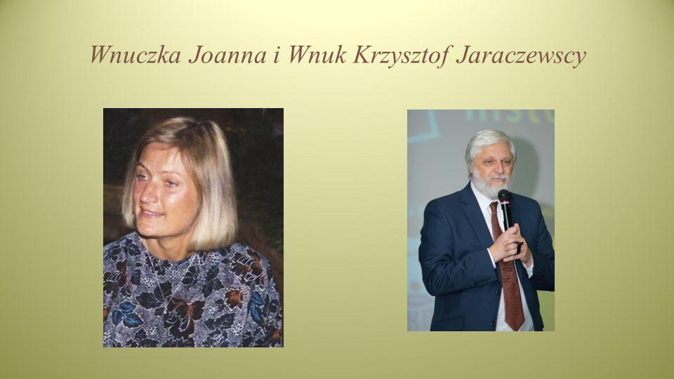 Wnuczka Joanna i Wnuk Krzysztof Jaraczewscy