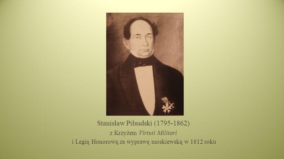Stanisław Piłsudski (1795-1862)