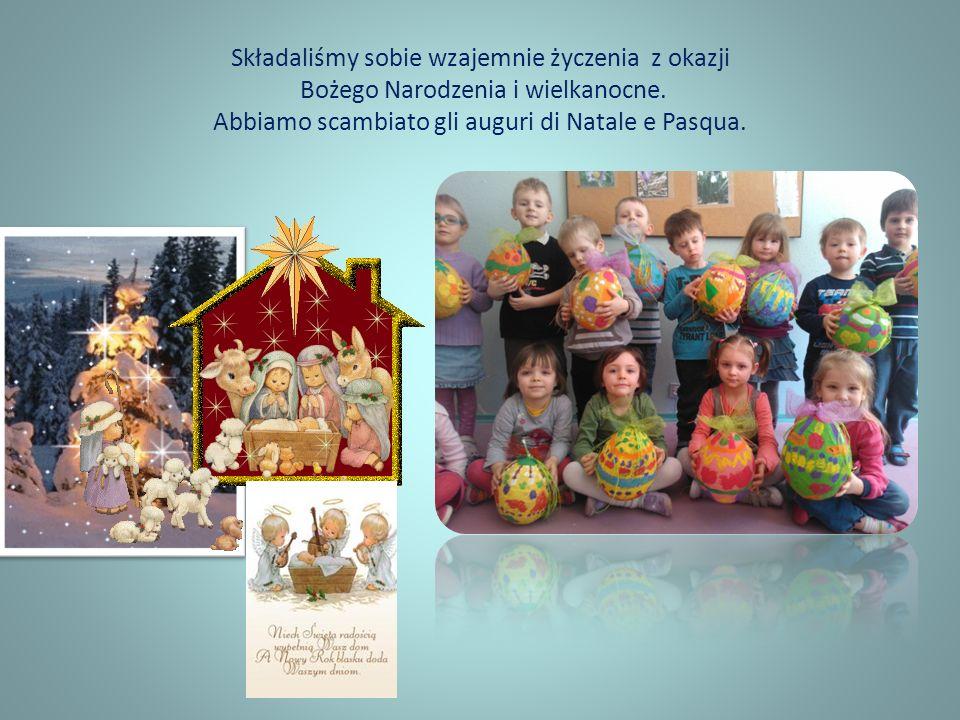 Składaliśmy sobie wzajemnie życzenia z okazji Bożego Narodzenia i wielkanocne.