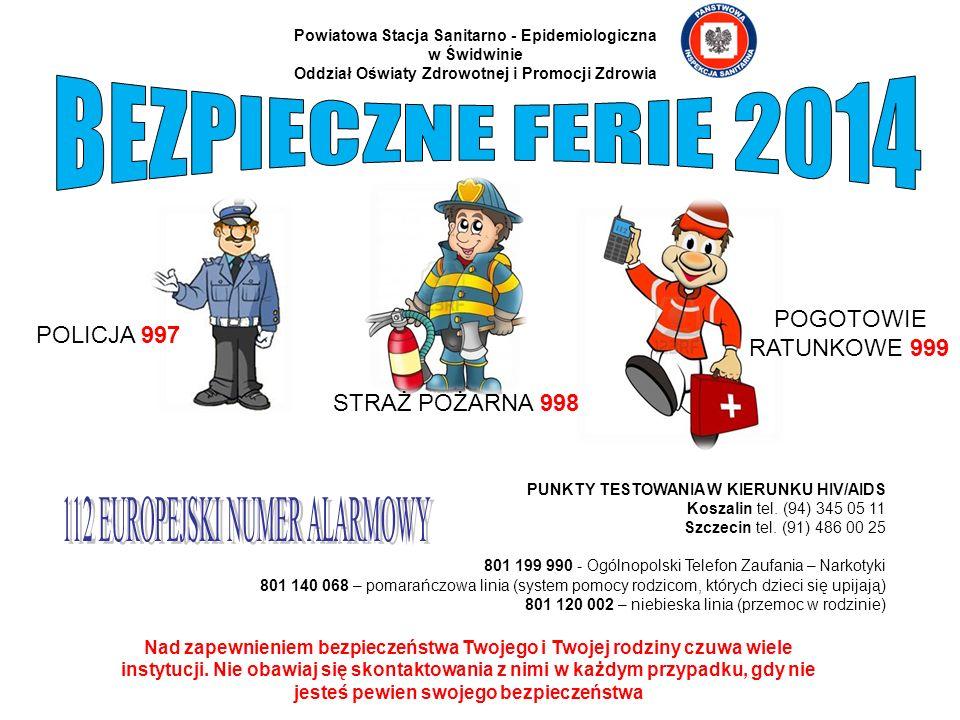 BEZPIECZNE FERIE 2014 POGOTOWIE POLICJA 997 RATUNKOWE 999