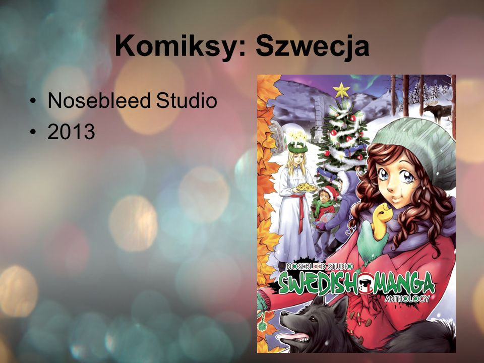 Komiksy: Szwecja Nosebleed Studio 2013