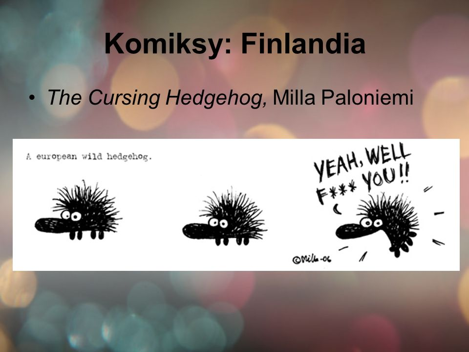 Komiksy: Finlandia The Cursing Hedgehog, Milla Paloniemi