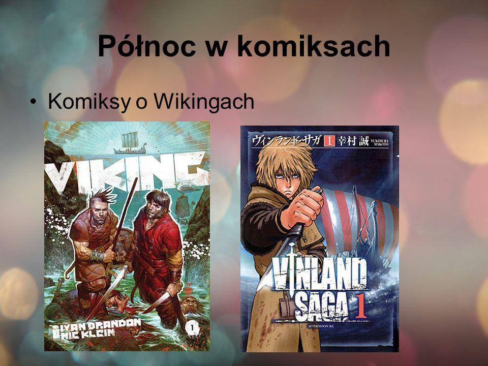 Północ w komiksach Komiksy o Wikingach