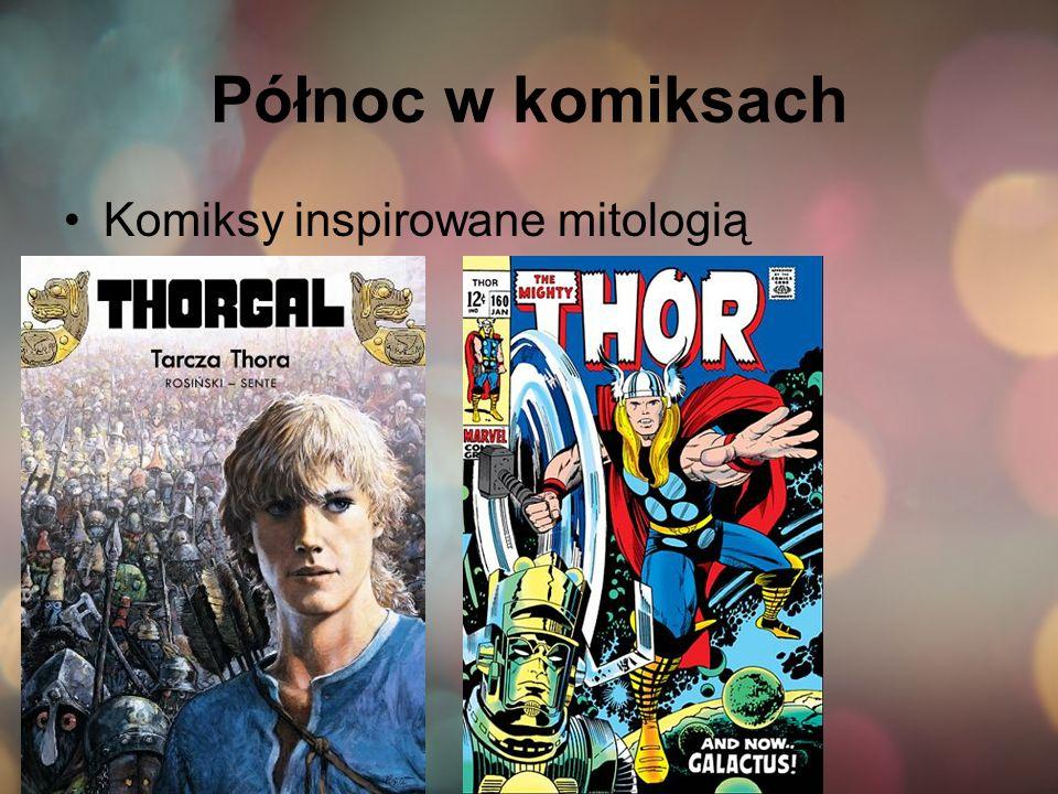 Północ w komiksach Komiksy inspirowane mitologią
