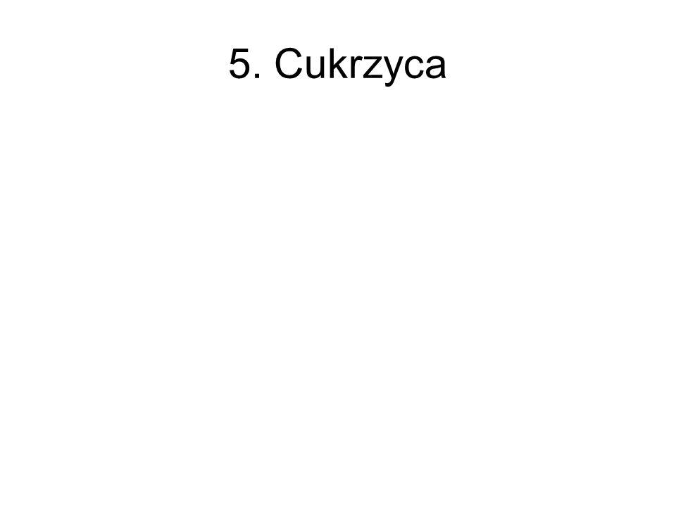 5. Cukrzyca