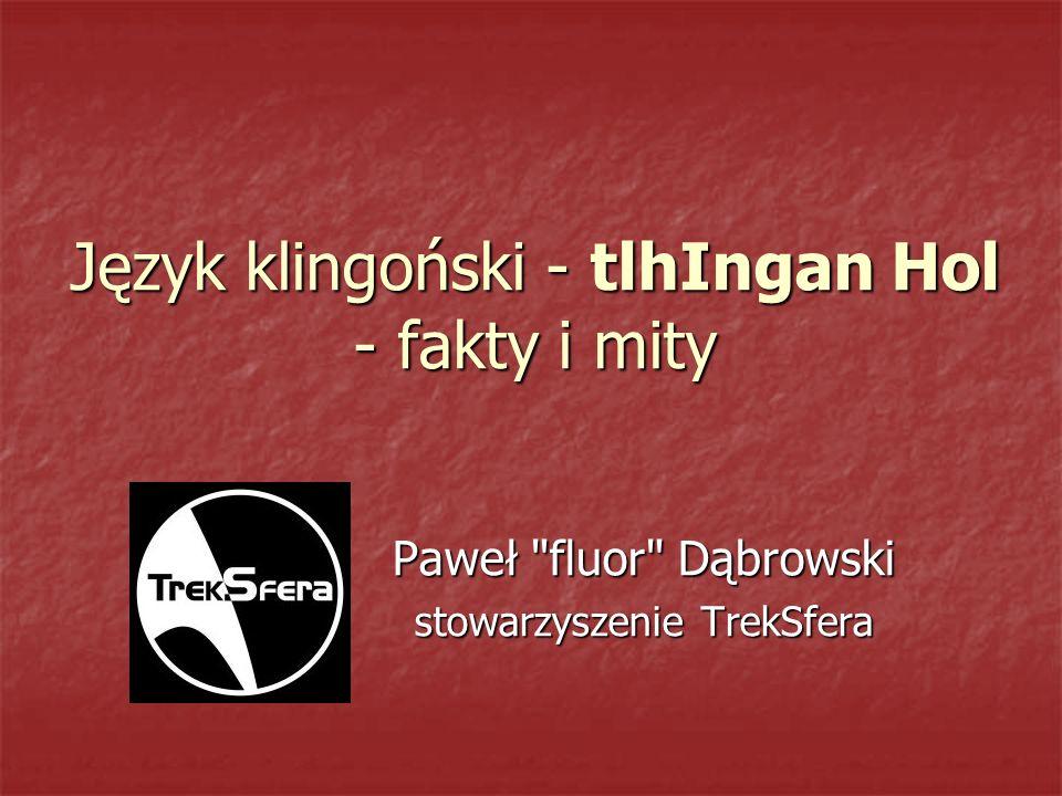 Język klingoński - tlhIngan Hol - fakty i mity