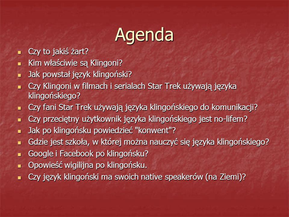 Agenda Czy to jakiś żart Kim właściwie są Klingoni