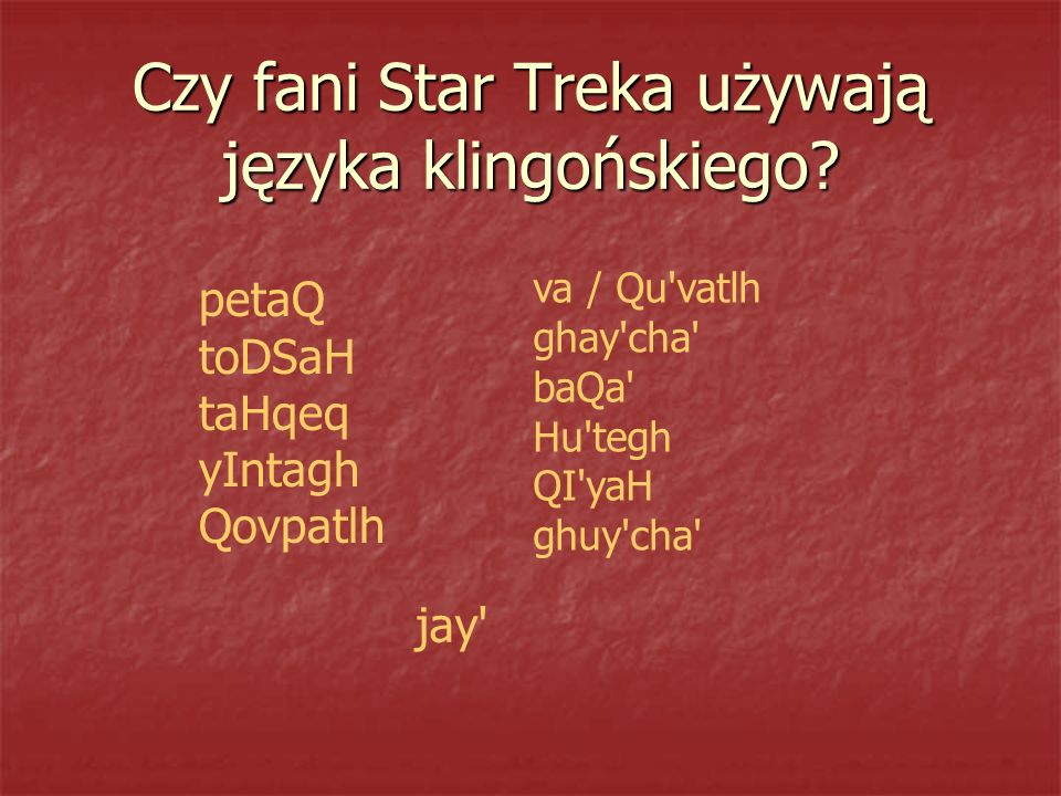 Czy fani Star Treka używają języka klingońskiego