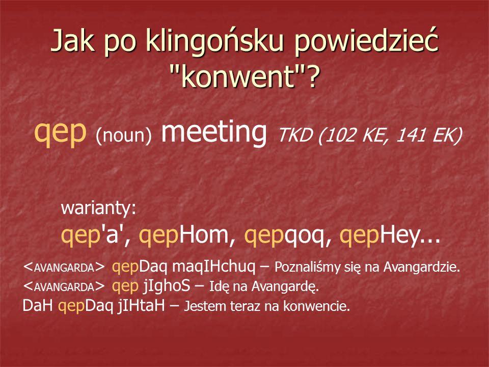 Jak po klingońsku powiedzieć konwent