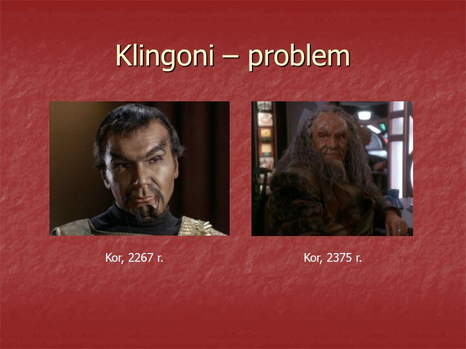 Klingoni – problem Kor, 2267 r. Kor, 2375 r.