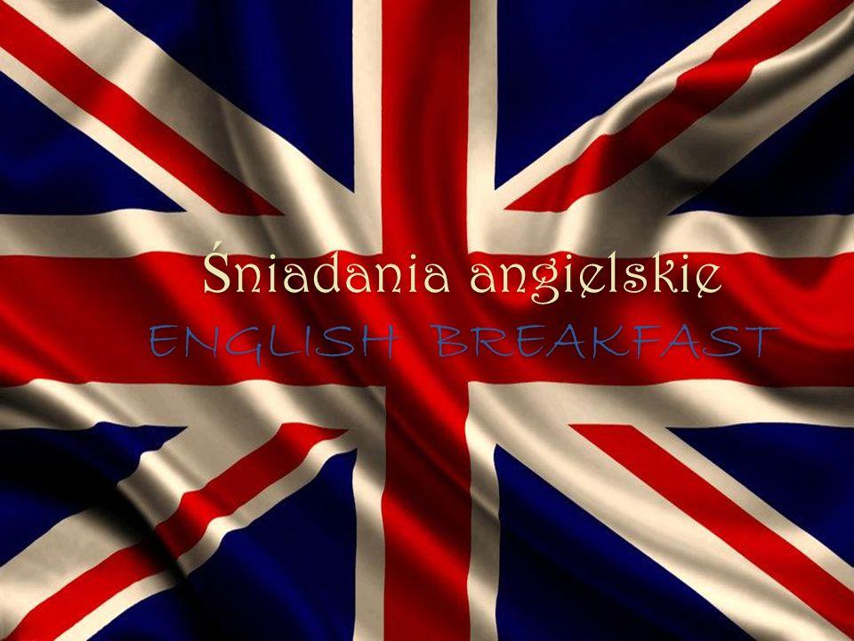 Śniadania angielskie ENGLISH BREAKFAST