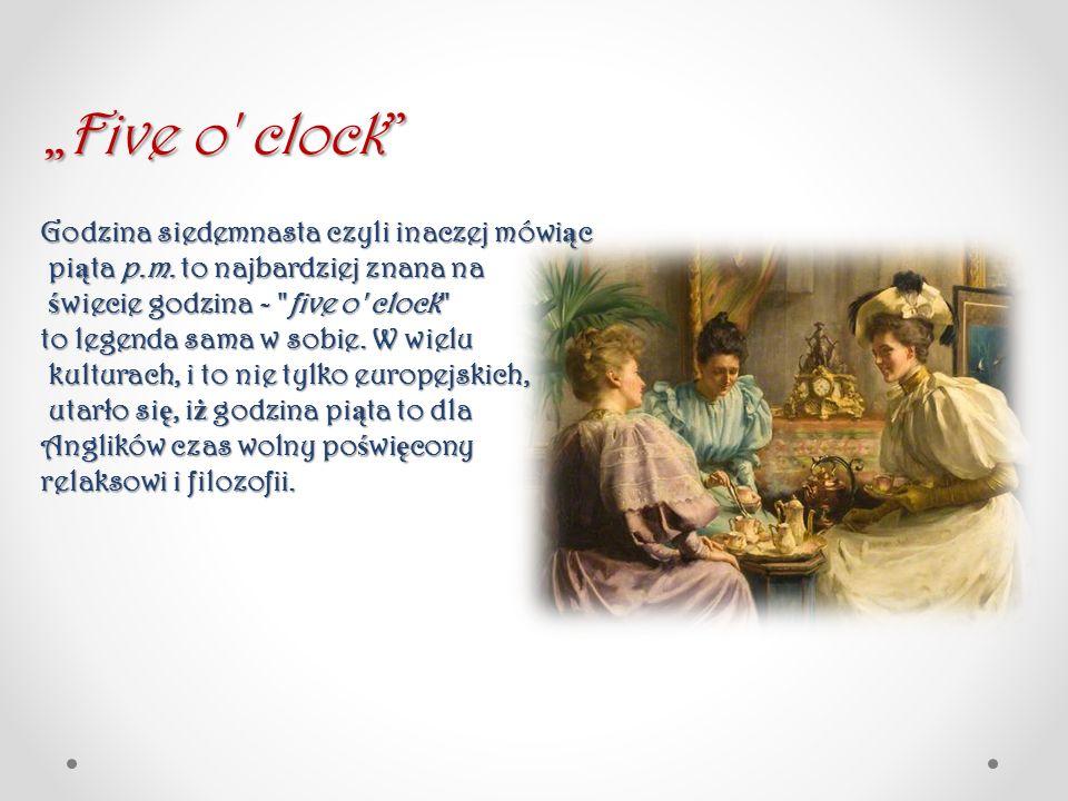 """""""Five o clock Godzina siedemnasta czyli inaczej mówiąc"""