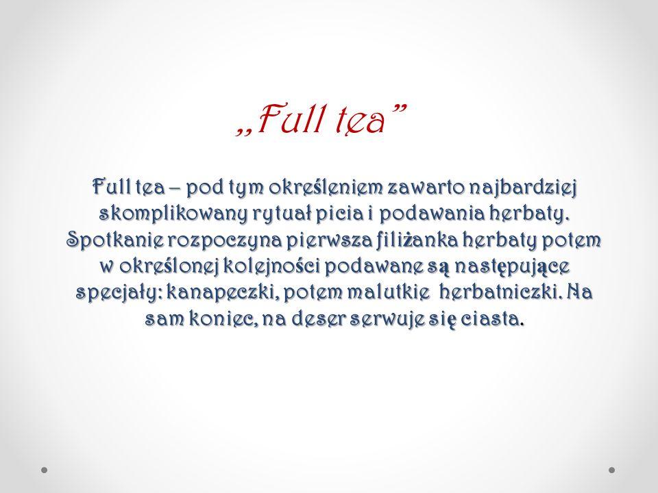 ,,Full tea