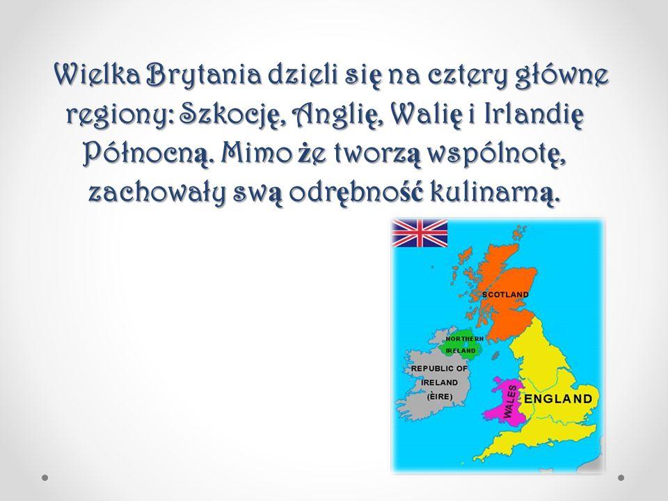Wielka Brytania dzieli się na cztery główne regiony: Szkocję, Anglię, Walię i Irlandię Północną.