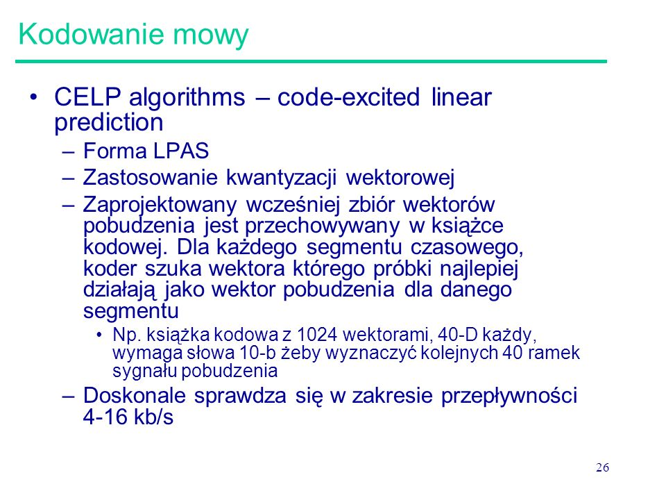 Kodowanie mowy CELP algorithms – code-excited linear prediction