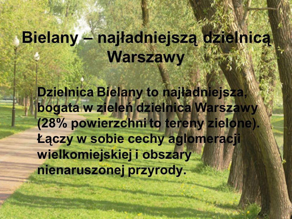 Bielany – najładniejszą dzielnicą Warszawy