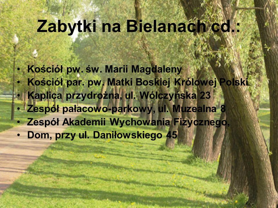 Zabytki na Bielanach cd.: