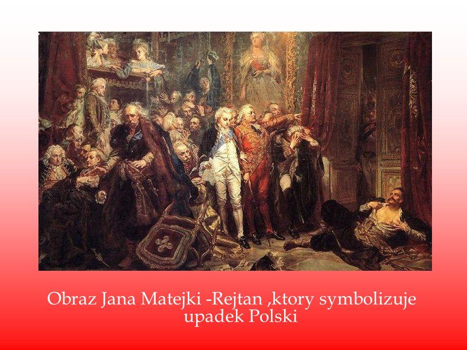 Obraz Jana Matejki -Rejtan ,ktory symbolizuje upadek Polski
