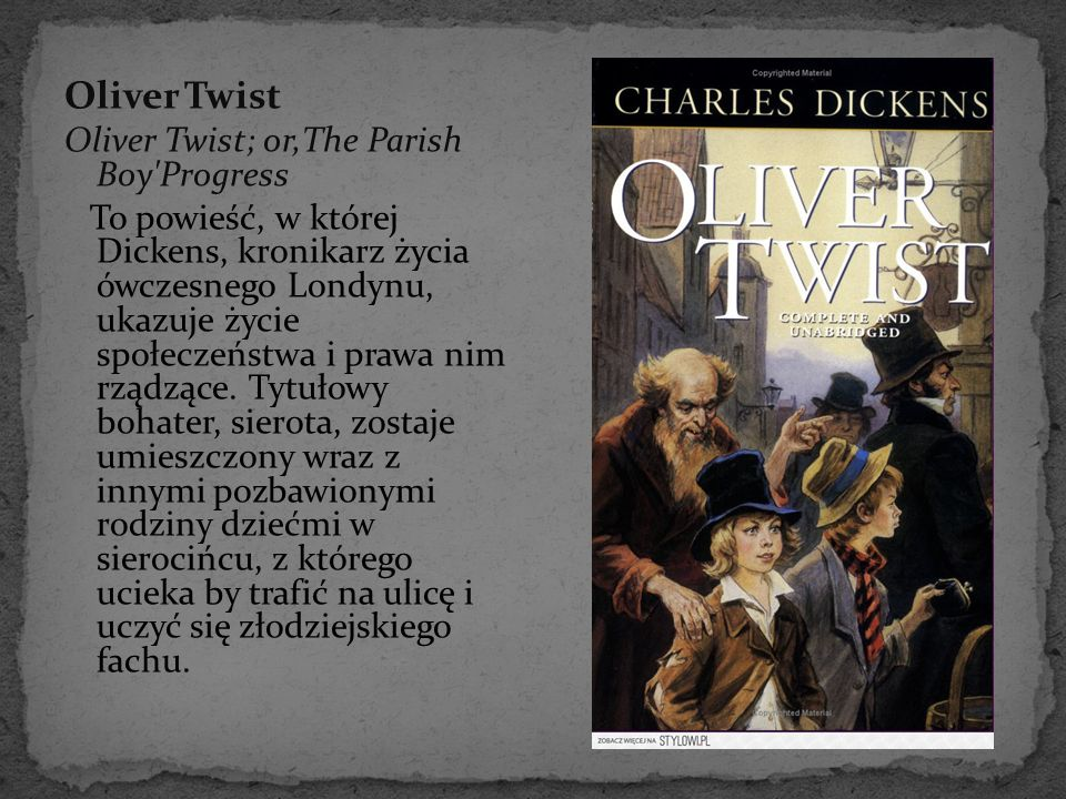 Oliver Twist Oliver Twist; or,The Parish Boy Progress