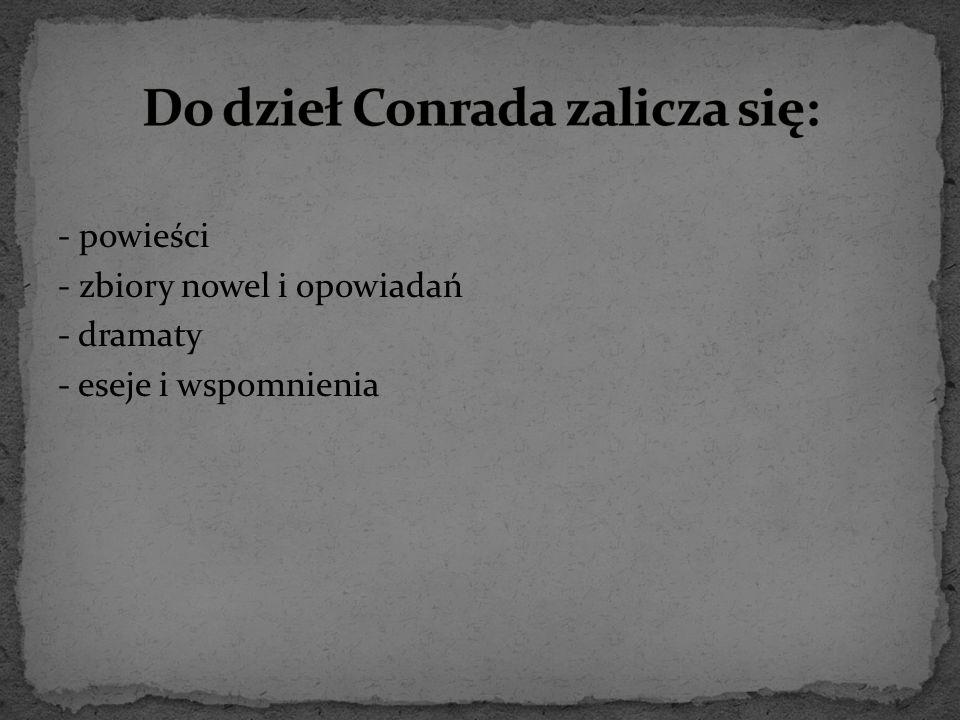 Do dzieł Conrada zalicza się: