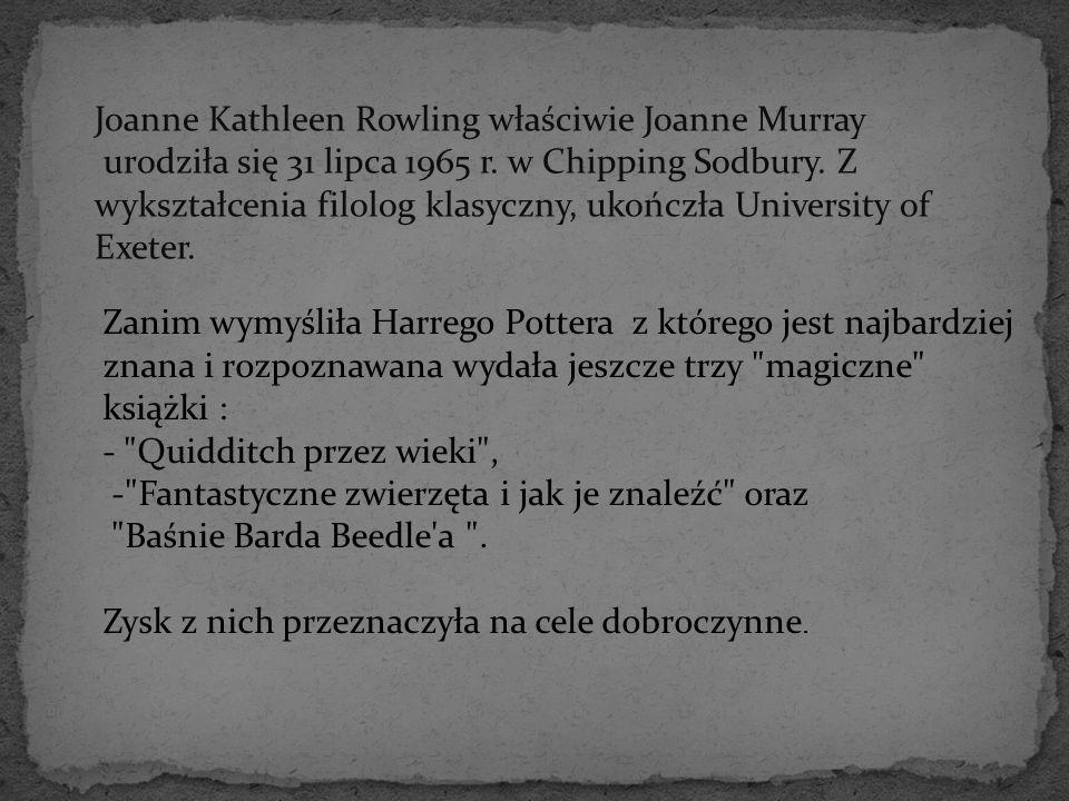 Joanne Kathleen Rowling właściwie Joanne Murray