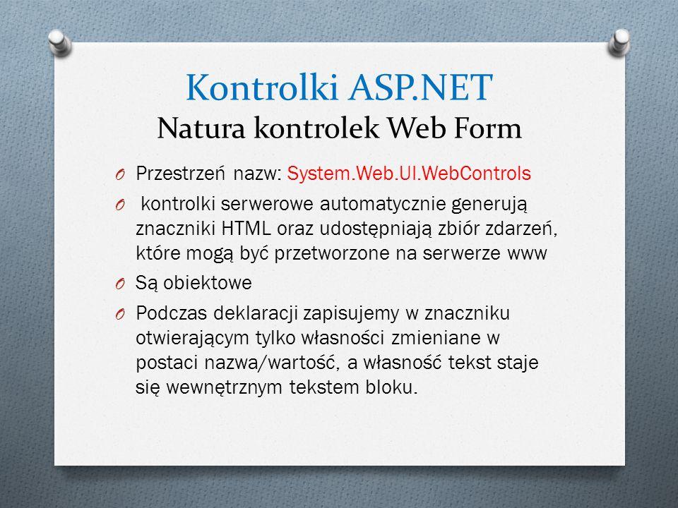 Kontrolki ASP.NET Natura kontrolek Web Form
