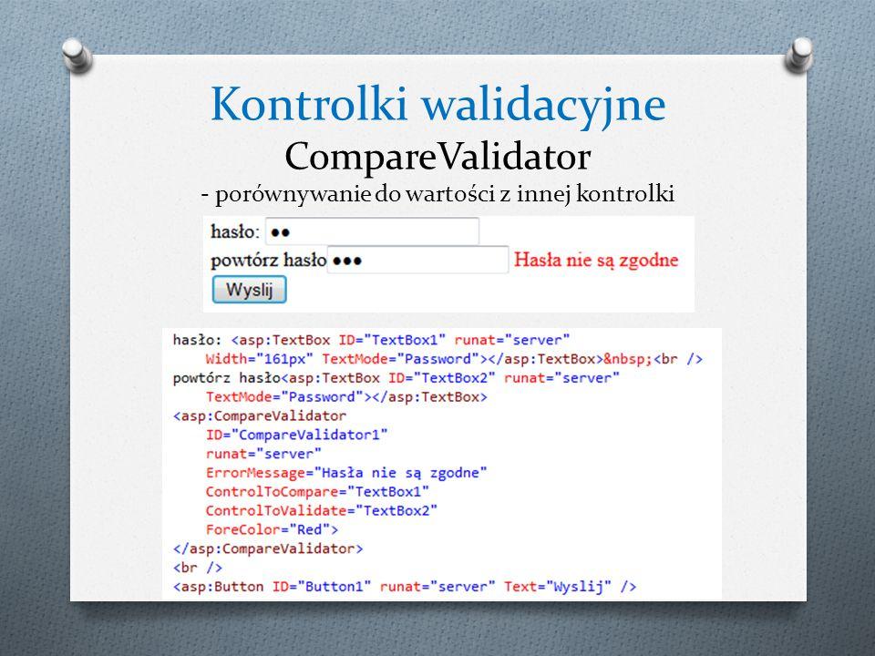Kontrolki walidacyjne CompareValidator - porównywanie do wartości z innej kontrolki