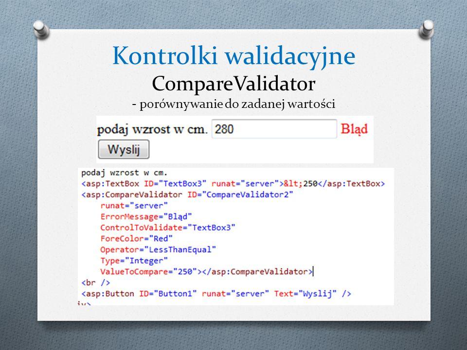 Kontrolki walidacyjne CompareValidator - porównywanie do zadanej wartości