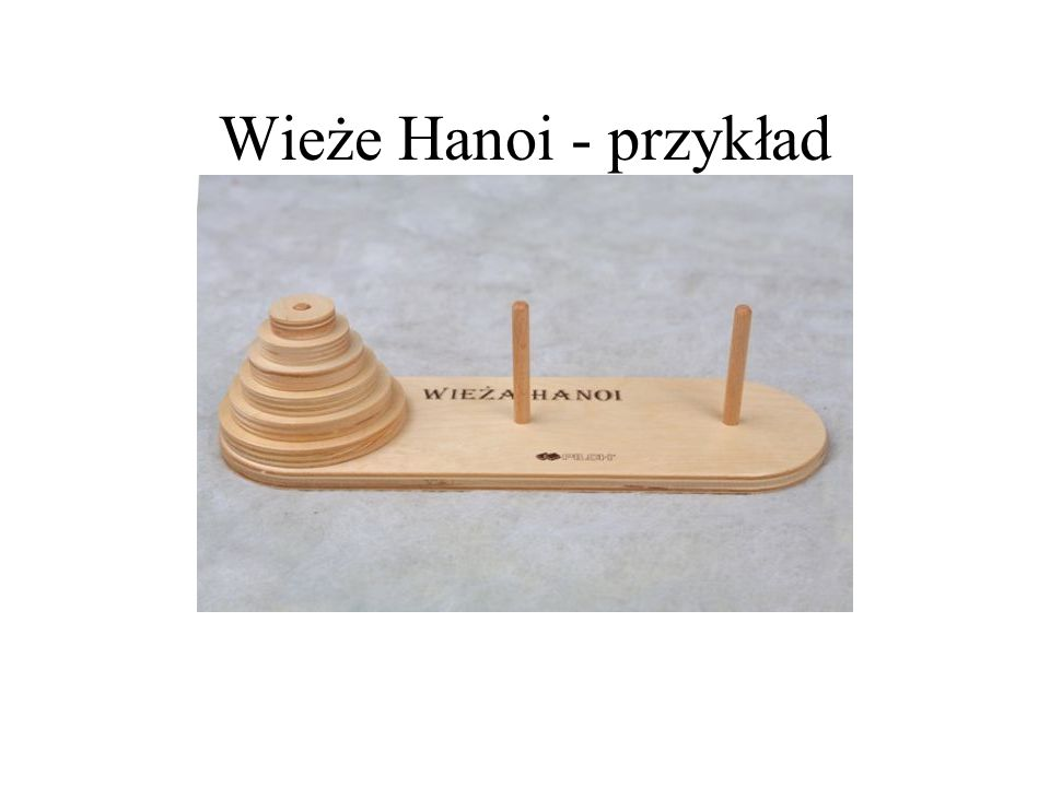 Wieże Hanoi - przykład