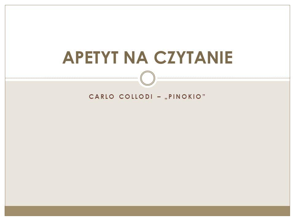 """CARLO COLLODI – """"PINOKIO"""