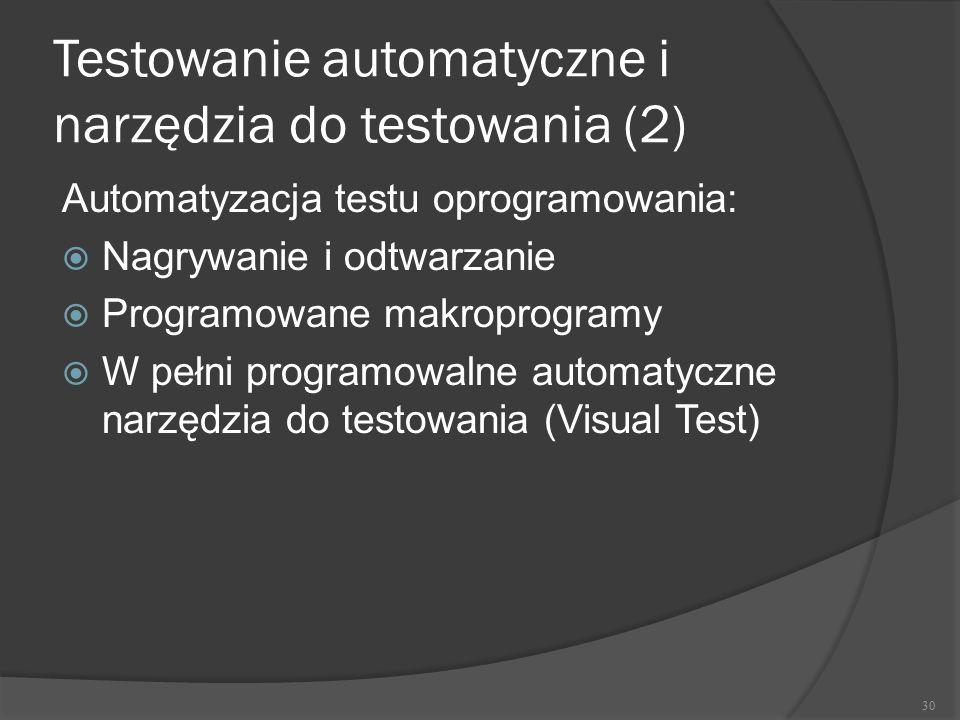 Testowanie automatyczne i narzędzia do testowania (2)