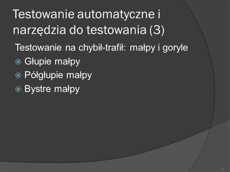 Testowanie automatyczne i narzędzia do testowania (3)