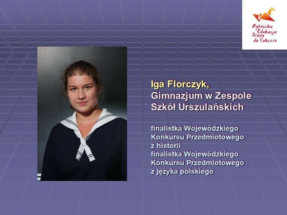 Iga Florczyk, Gimnazjum w Zespole Szkół Urszulańskich