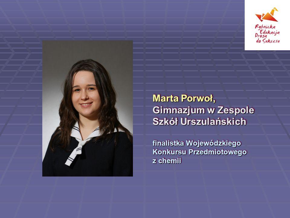 Marta Porwoł, Gimnazjum w Zespole Szkół Urszulańskich