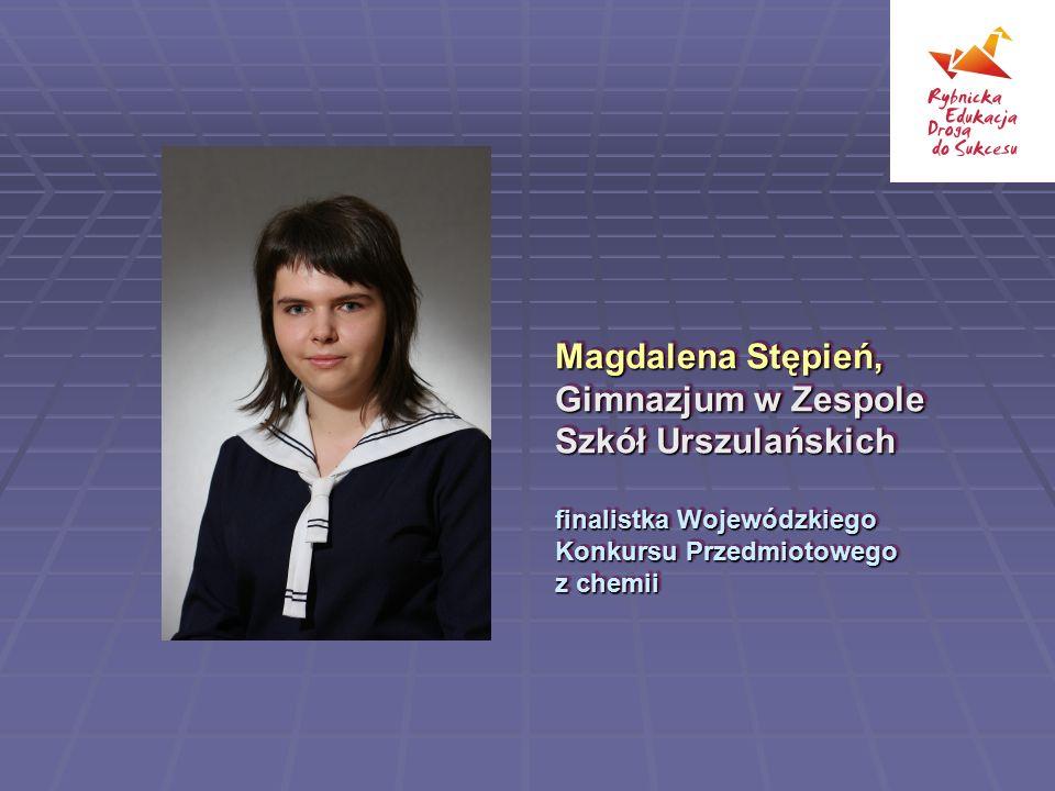 Magdalena Stępień, Gimnazjum w Zespole Szkół Urszulańskich