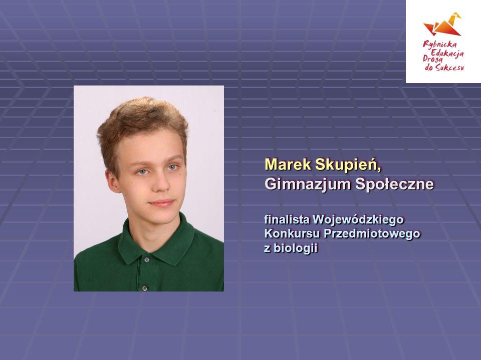 Marek Skupień, Gimnazjum Społeczne