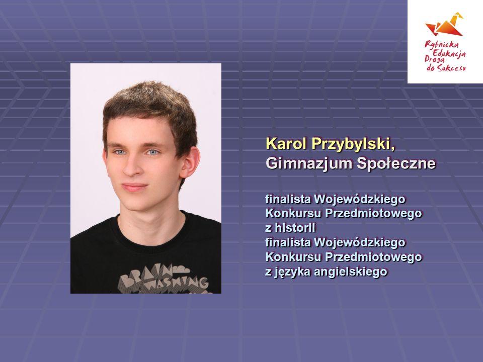 Karol Przybylski, Gimnazjum Społeczne