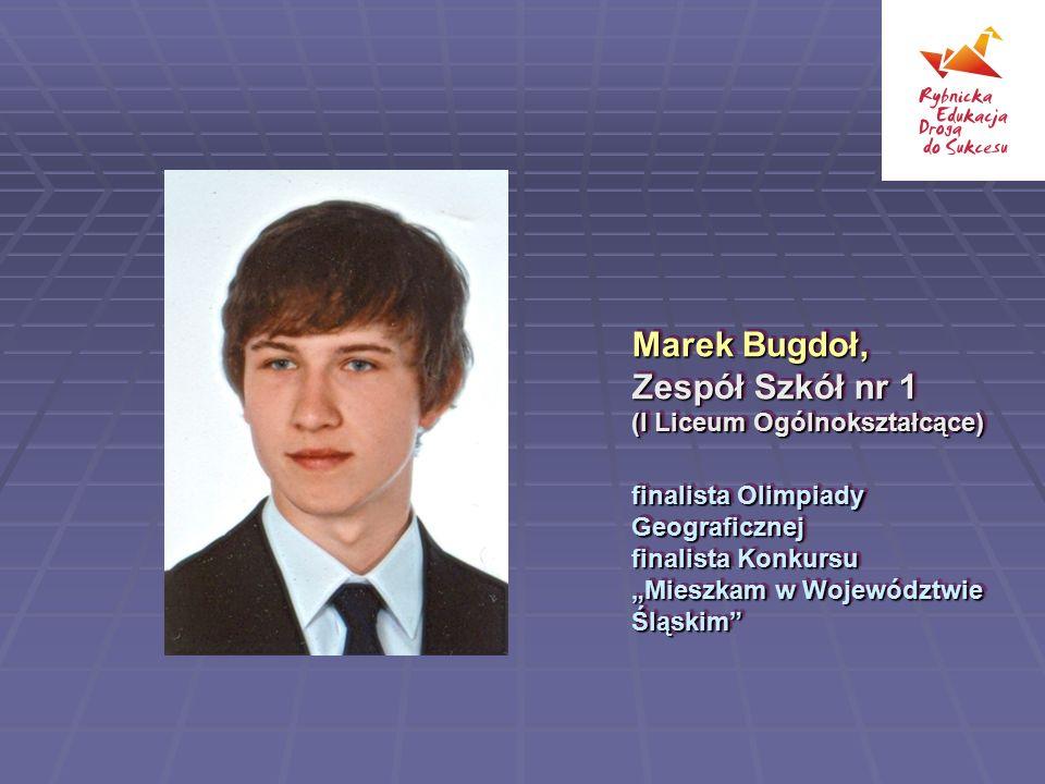 Marek Bugdoł, Zespół Szkół nr 1