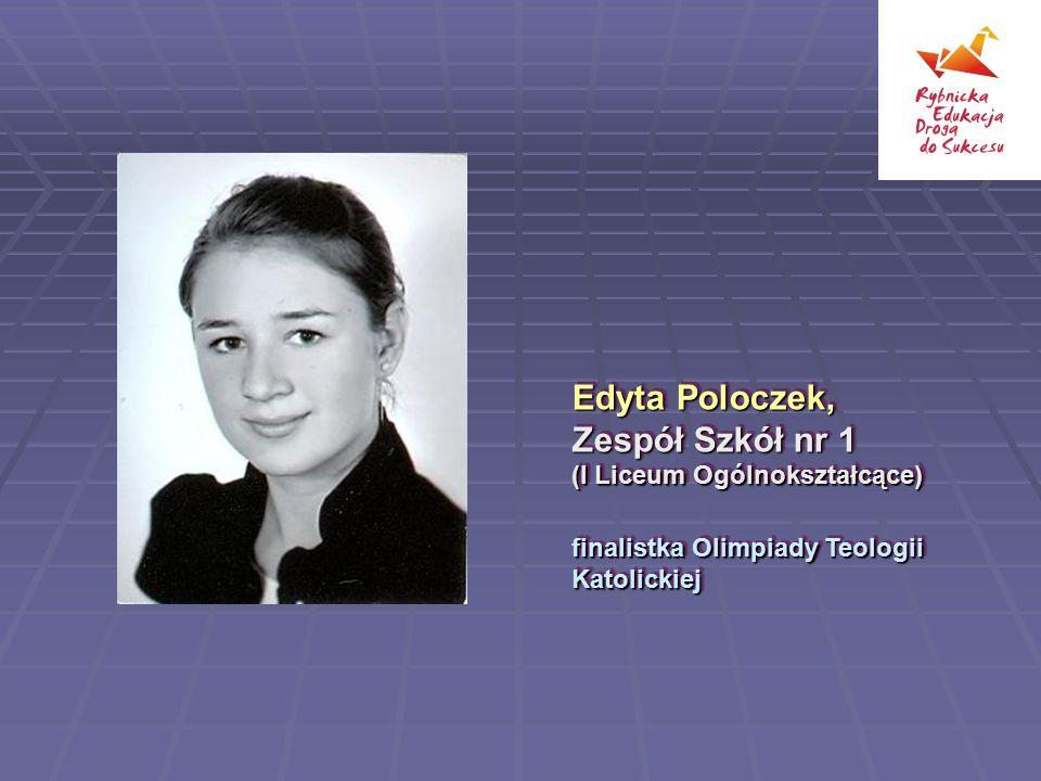 Edyta Poloczek, Zespół Szkół nr 1 (I Liceum Ogólnokształcące)