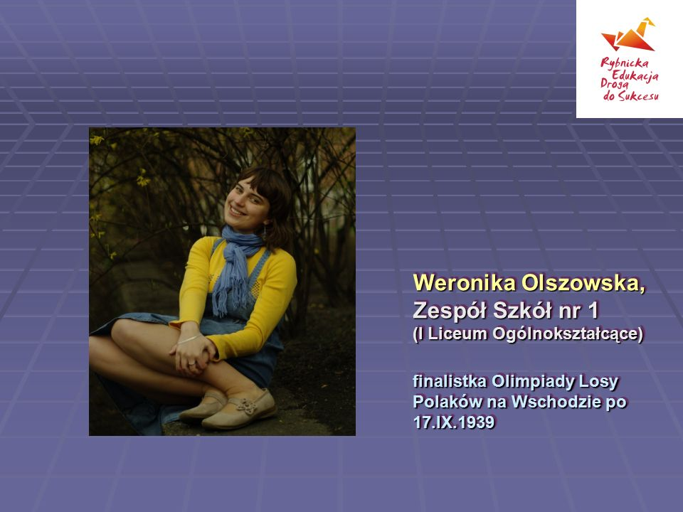 Weronika Olszowska, Zespół Szkół nr 1