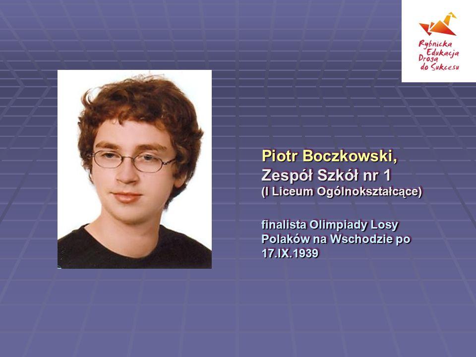 Piotr Boczkowski, Zespół Szkół nr 1 (I Liceum Ogólnokształcące)
