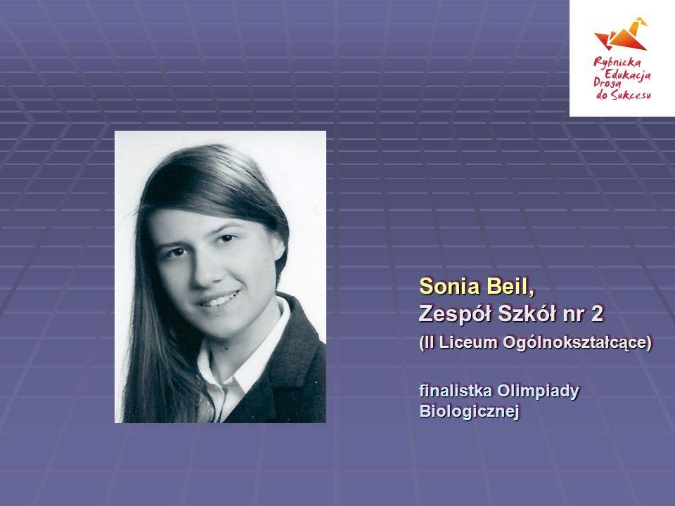 Sonia Beil, Zespół Szkół nr 2 (II Liceum Ogólnokształcące)