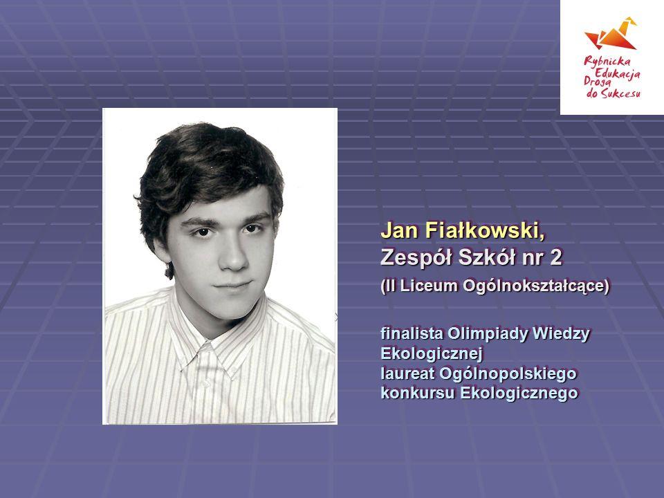 Jan Fiałkowski, Zespół Szkół nr 2 (II Liceum Ogólnokształcące)