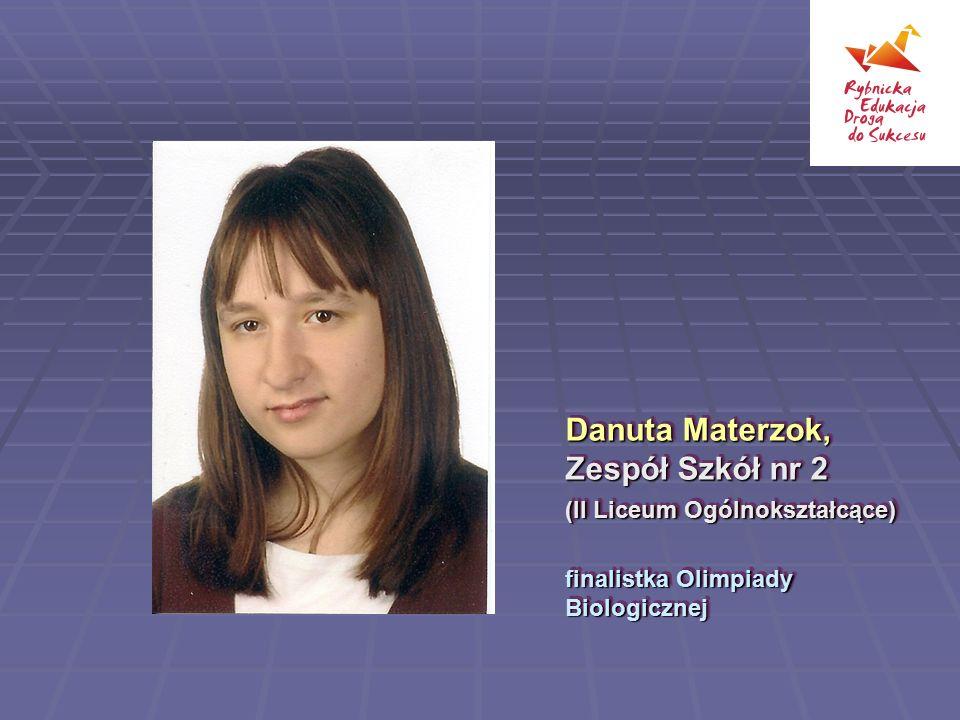 Danuta Materzok, Zespół Szkół nr 2 (II Liceum Ogólnokształcące)