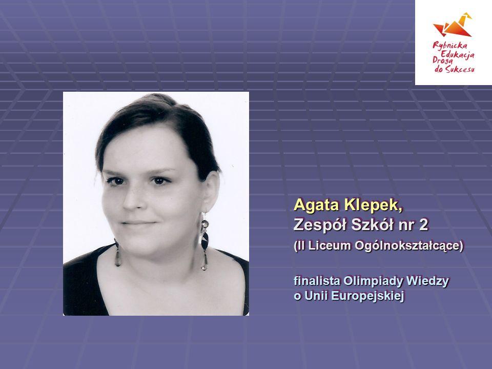 Agata Klepek, Zespół Szkół nr 2