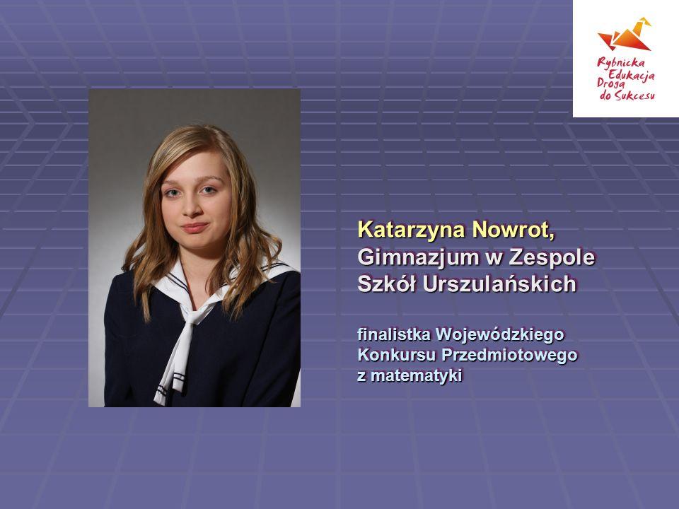 Katarzyna Nowrot, Gimnazjum w Zespole Szkół Urszulańskich