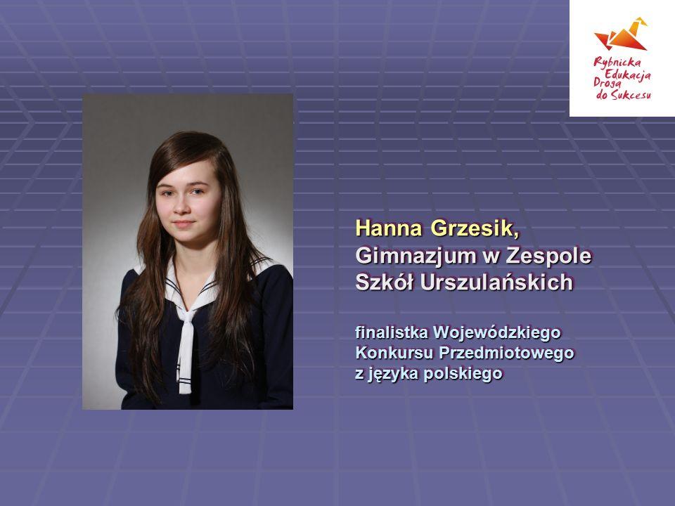Hanna Grzesik, Gimnazjum w Zespole Szkół Urszulańskich